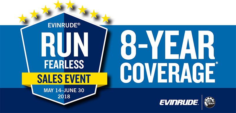 Evinrude 8-Year Coverage Fearless Sales Event